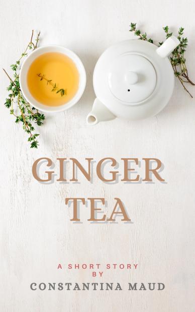 Ginger Tea Contemporary Fiction Shhort